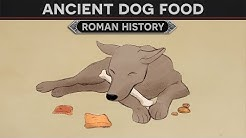 Ancient Dog Food (Roman / Greek History)