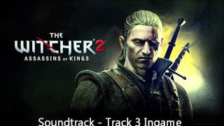 The Witcher 2 Assassins Of Kings - Soundtrack #3 Flotsam Ingame Version