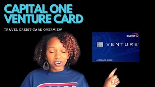 Capital One Venture Card | Travel Credit Card Overview