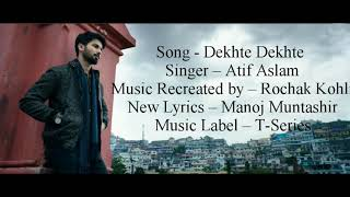 """DEKHTE DEKHTE"" Full Song With Lyrics ▪ Atif Aslam ▪ Batti Gul Meter Chalu ▪ Shahid & Shraddha"