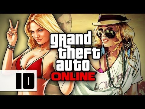 Grand Theft Auto Online - Gameplay - Part 10 - I Did The Work