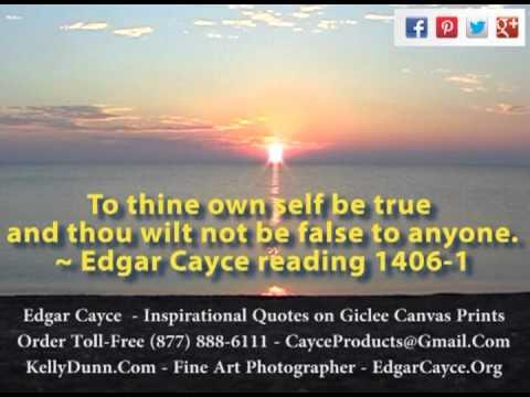 Edgar Cayce Inspirational Quotes - Kelly Dunn Fine Art Photographer