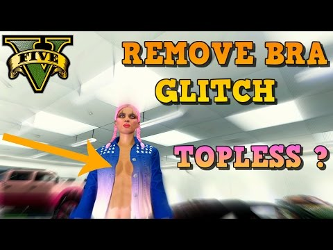 TOPLESS? GTA 5 Online REMOVE BRA of your female GTA online character... No GLITCH... all LEGIT