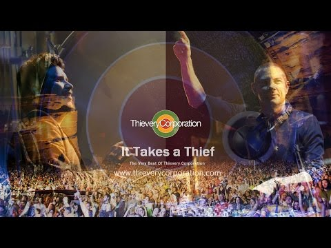 Thievery Corporation / It Takes a Thief [Trip Hop, Dub, Futu
