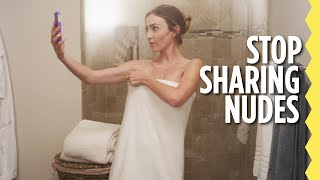 The Best Reason Not To Share Nude Photos thumbnail