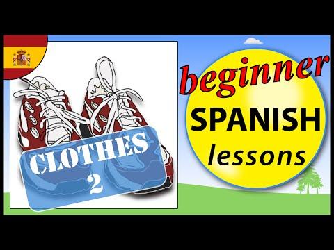 Clothes In Spanish Lesson 2 | Beginner Spanish Lessons For Children