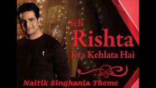 Yeh Rishta Kya Kehlata Hai - Naitik Singhania BG Theme HQ