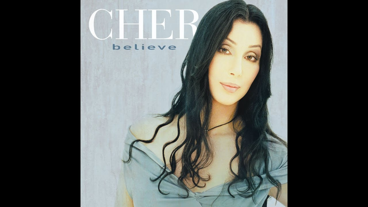 Cher - Believe Chorus On Loop For 1 Hour - YouTube