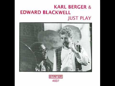Karl Berger & Edward Blackwell - Just Play (full album) 1979