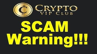 Crypto VIP Club Review - BUSTED SCAM Exposed (Warning)