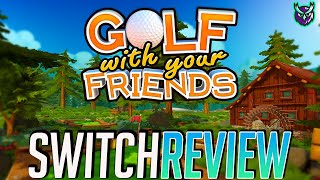 Golf With Your Friends Switch Review - FORE out of 10?? (Video Game Video Review)