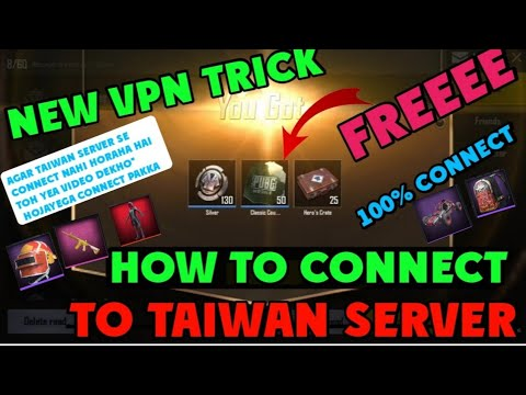 How To Connect To Taiwan Vpn Server | Pubg Mobile New Vpn Trick