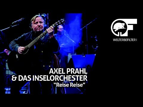Axel Prahl  Reise Reise live durch den Welterbefilter