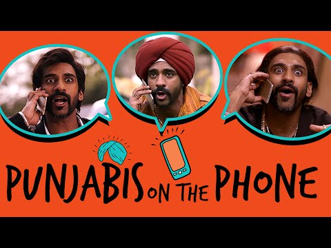 Punjabis On The Phone | Being Indian