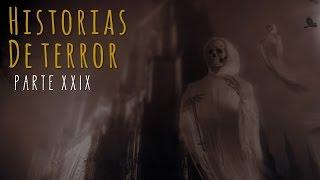 Historias de terror (recopilaciÓn xxix)