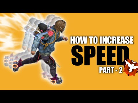 Increase Your Movement Speed | Part - 2