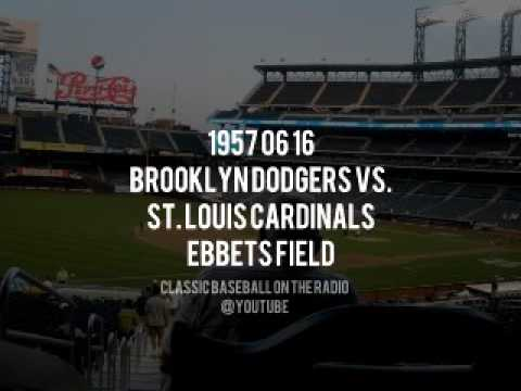 1957 06 16 Brooklyn Dodgers vs Cardinals Ebbets Field missing last out (Vin Scully)