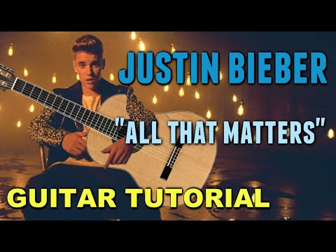 Justin Bieber - All that Matters *Guitar Tutorial*