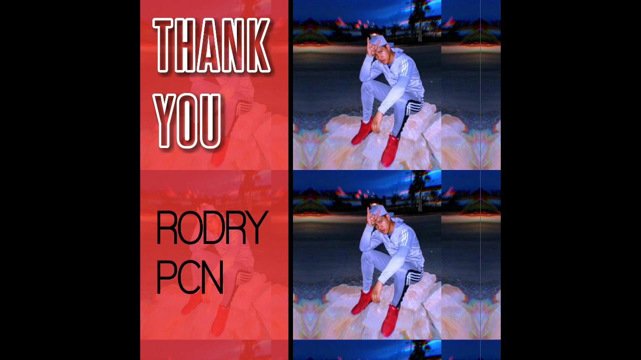 """""""10"""" Thank You // Rodry Pcn"""