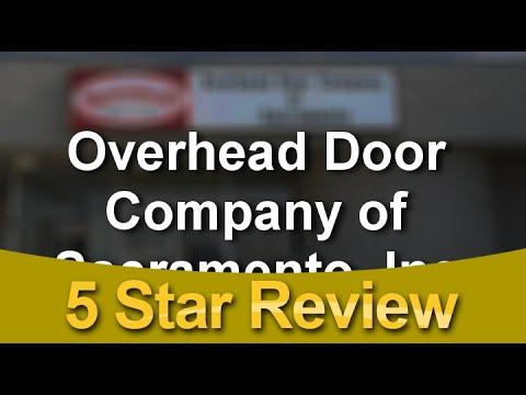 Charmant Overhead Door Company Of Sacramento, Inc. Sacramento Perfect Five Star  Review By Robert F.