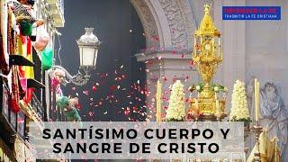 Fiestas Litúrgicas | Corpus Christi