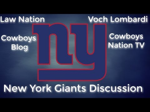 Law Nation's New York Giants Discussion with Voch Lombardi, Cowboys Blog & Cowboys Nation TV