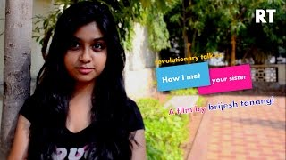 How i met your sister | Short film 2014 | A Film by Brijesh Tanangi