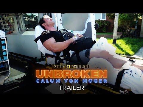 Calum Von Moger: Unbroken - Official Trailer #2 (HD)   Bodybuilding Movie