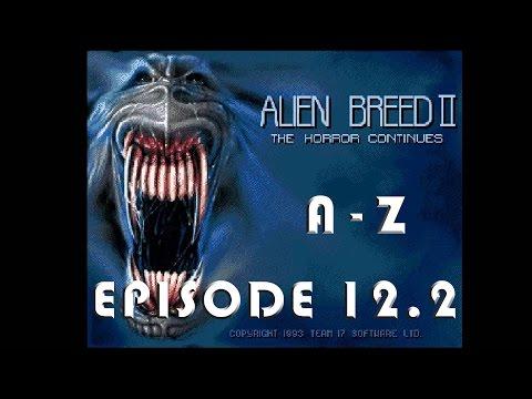 Episode 12.2: Alien Breed 2 |