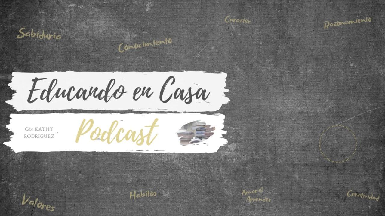 Episodio #230 - High School / Escuela Secundaria parte 2 |  Educando En Casa Podcast |
