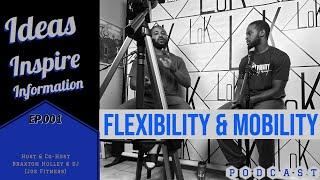 Friday Fitness Fix - Flexibility & Mobility