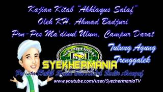 Video Kajian Kitab Akhlaqus Salaf Oleh KH Ahmad Badjuri 01 download MP3, 3GP, MP4, WEBM, AVI, FLV Agustus 2018