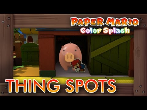 Paper Mario Color Splash - All Things Locations