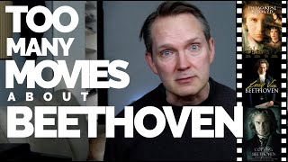Musical Moments, Ep. 33: Too Many Movies about Beethoven