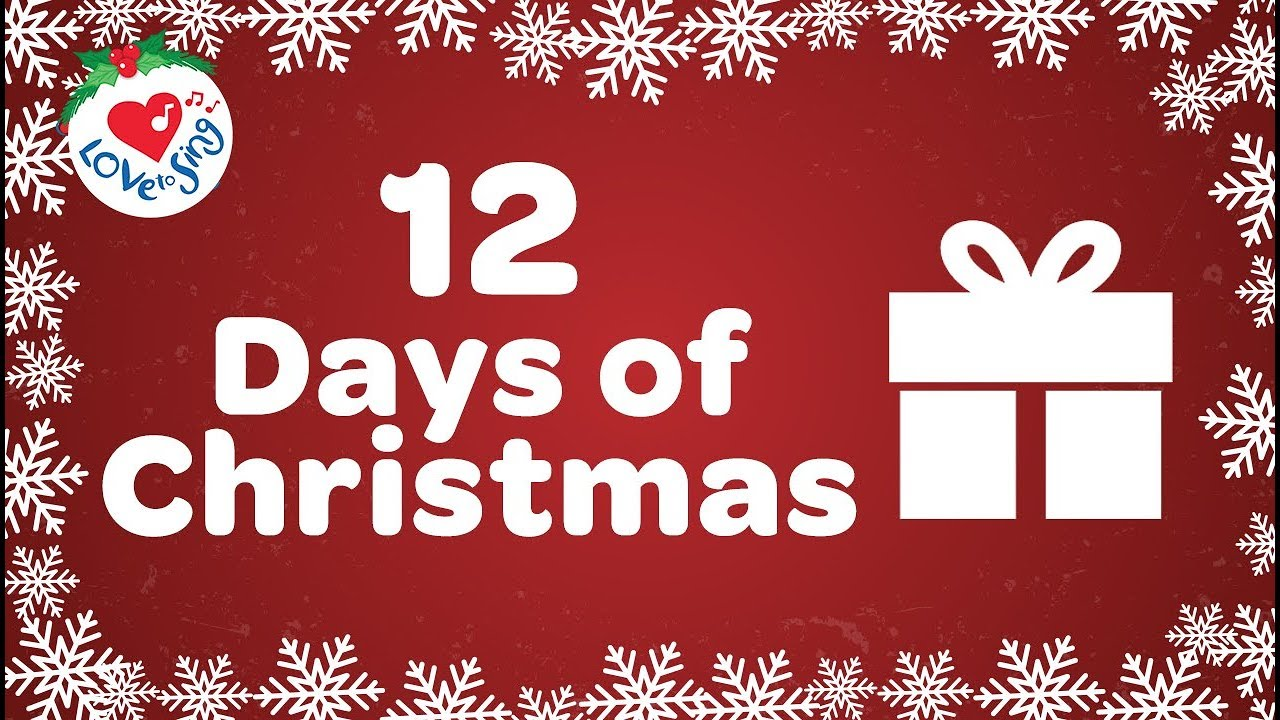 image regarding 12 Days of Christmas Lyrics Printable called 12 Times of Xmas with Lyrics 2018 Xmas Tunes and Carols