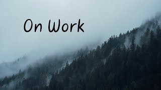 On Work | Beautiful Chill Mix