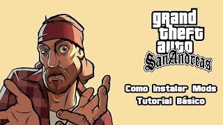 Como instalar Mods no GTA San Andreas - Tutorial Básico
