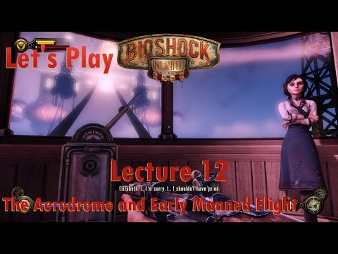 Let's Play BioShock Infinite: Lecture 12