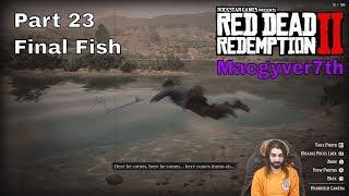 Red Dead Redemption 2 1.05 | Last Legendary Fish (part 23) #Ps4Pro #2019 #live4k