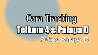 Cara Tracking Lock Telkom 4 dan Palapa D MP3