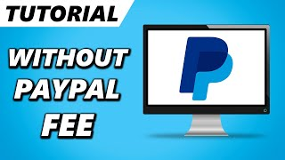 How to Send Money on PayPal WITHOUT a Fee (2021) screenshot 3