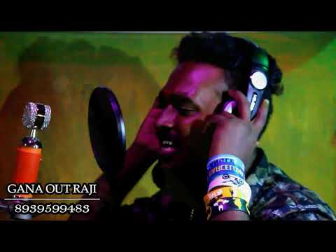 Chennai Gana OUT RAJ _ NEW YEAR SONG 2018