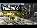 Fallout 4 - Armor Vendor Build