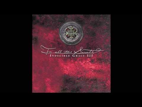Indelible Grace -The Love of Christ (feat. Derek Webb)
