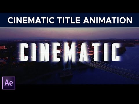 Cinematic Title Animation in After Effects - After Effects Tutorial