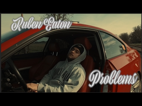 "Ruben Eaton- ""Problem$"" (Official Music Video)"