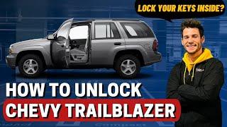 How to Unlock: 2006 Chevy Trail Blazer (without key)