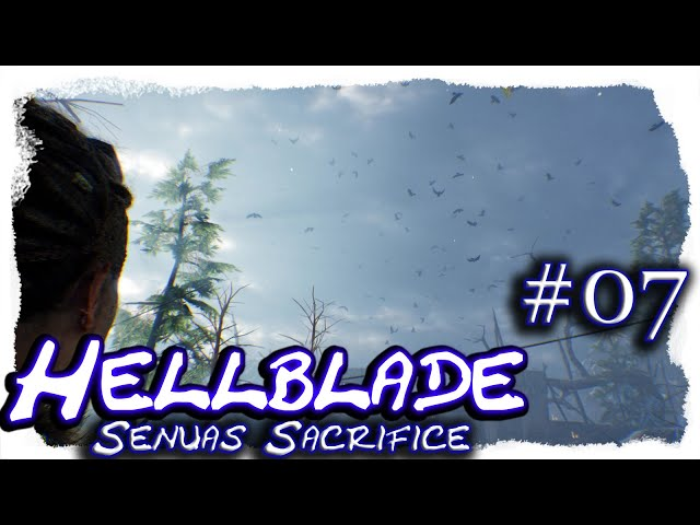 Hellblade - Senua's Sacrifice #07 🔷 Illusionen 🔷 Let's Play, 4k, UHD, blind, deutsch, LP
