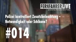🔴 FERNFAHRER live #014 - Unverhältnismäßige Lichtkontrollen während der Corona-Krise?
