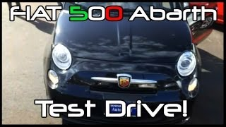 FIAT 500 Abarth Test Drive(s)!